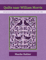 Quilts naar William Morris, Maaike Bakker